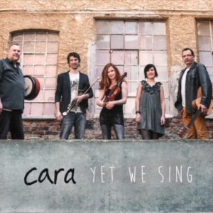 Cara: Yet We Sing